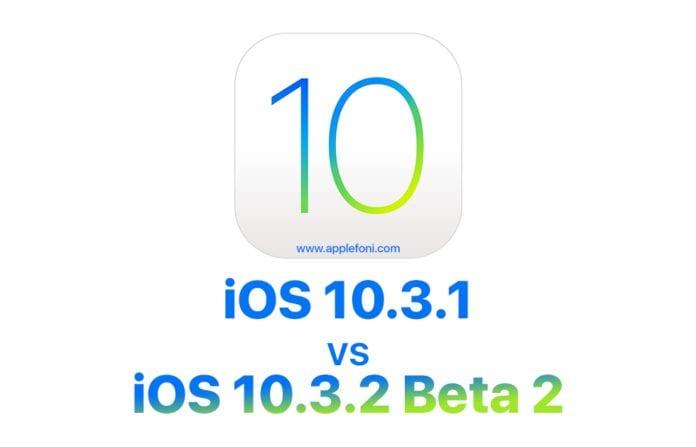 iOS 10.3.1 vs iOS 10.3.2