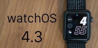 Apple, WatcOS 4.3'ü piyasaya sundu